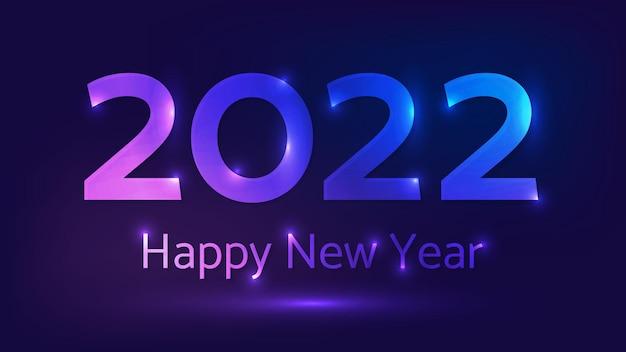 Fond de néon de bonne année 2022. toile de fond abstraite au néon avec des lumières pour carte de voeux de noël, flyers ou affiches. illustration vectorielle