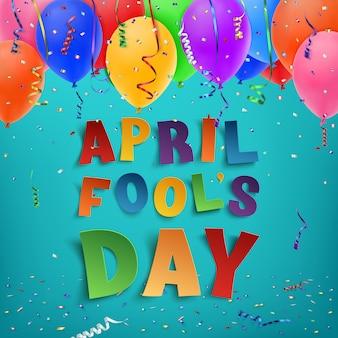 Fond de poisson d'avril avec des rubans, des ballons et des confettis.