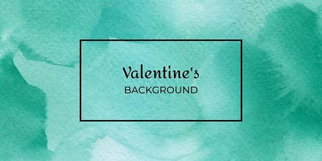 Fond de texture aquarelle verte saint-valentin