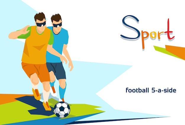 Footballeurs aveugles handicapés compétition sportive