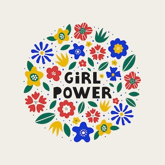 Forme ronde colorée de fleurs et de feuilles abstraites avec lettrage girl power au centre