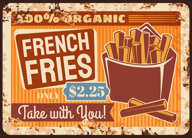 Frites fast-food plaque de métal rouillé