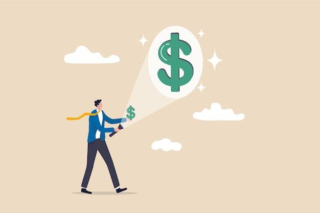 Gagnez de l'argent ou augmentez les revenus de l'investissement, du salaire ou de l'augmentation des revenus, du concept de rentabilité, de l'investisseur homme d'affaires à l'aide d'une lampe de poche visant un petit dollar dans sa main projetant un grand signe d'argent en dollars