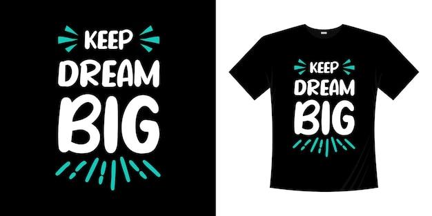 Gardez le rêve de grandes citations de motivation de lettrage