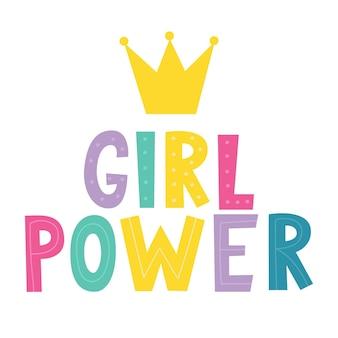 Girl power lettrage écrit slogan de motivation femme