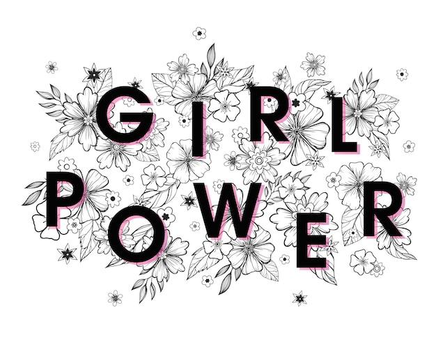 Girl power - slogan avec des fleurs