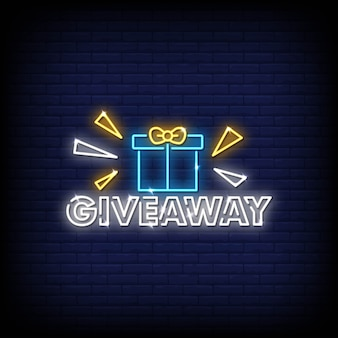 Giveaway neon signs style text