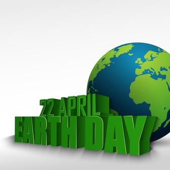 Globe 3d avec le mot 22 avril jour de la terre