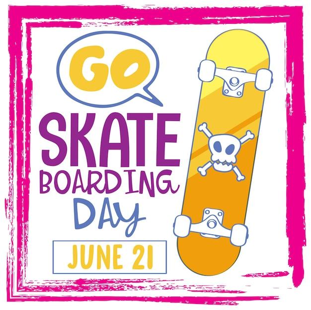 Go skateboarding day lettrage police avec une planche à roulettes en style cartoon