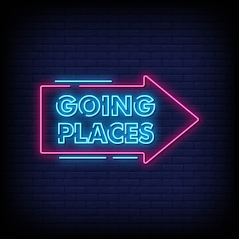 Going places neon signs style texte