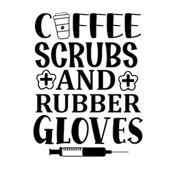 Gommages au café et gants en caoutchouc typographie modèle de devis de conception de vecteur premium
