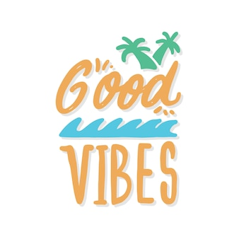 Good vibes hand lettering
