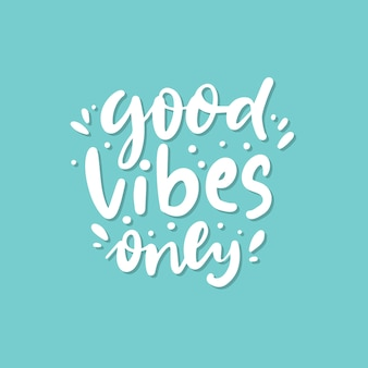 Good vibes only lettrage doodle