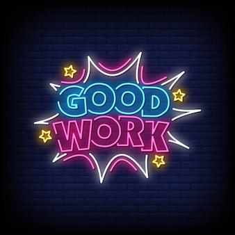 Good work style néon style texte