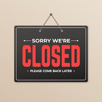 Gradient désolé, nous sommes fermés signe