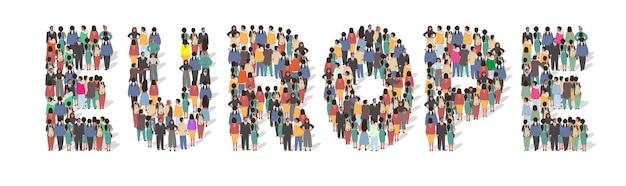 Grand groupe de personnes debout ensemble formant europe mot plat vector illustration europe populati...