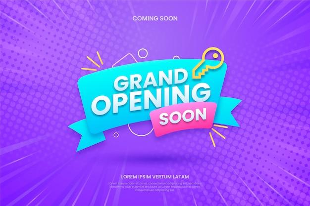 Grande ouverture bientôt promo