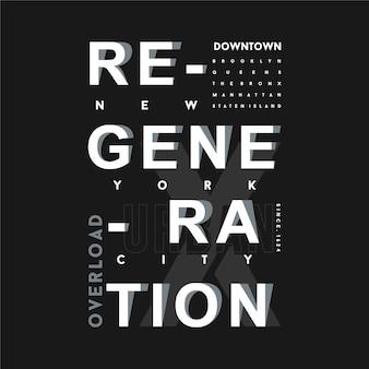 Graphique de typographie de lettrage de régénération bon pour un t-shirt imprimé