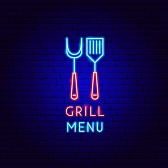 Grill menu néon label. illustration vectorielle de la promotion du barbecue.