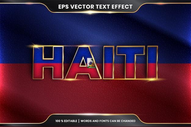 Haïti avec son drapeau national, effet de texte modifiable avec style de couleur or