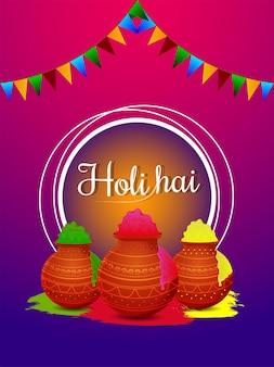 Happy holi avec de la poudre de couleur de pot de boue et