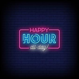 Happy hour toute la journée texte de style enseignes au néon