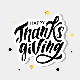 Happy thanksgiving lettrage calligraphie brush sticker vacances de vacances