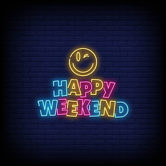 Happy weekend neon signes style texte