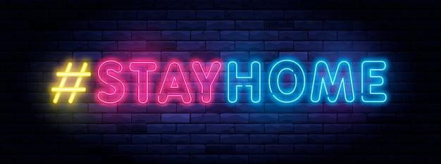 Hashtag stay home dans un style néon