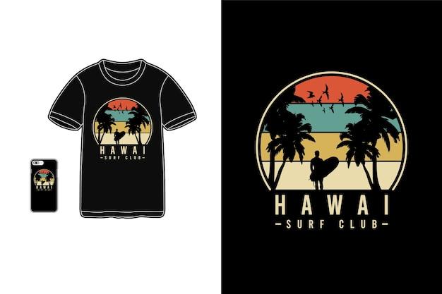 Hawai surf club, t-shirt merchandise siluet typographie