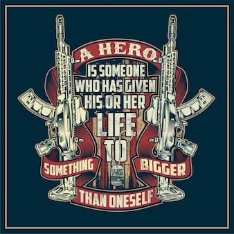 Un héros, c'est quelqu'un a donné sa vie ou sa vie