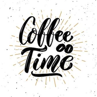 L'heure du café. citation de lettrage de motivation dessinés à la main. élément pour affiche, bannière, carte de voeux. illustration