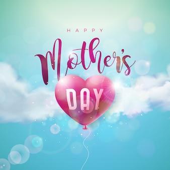 Heureuse fête des mères avec cœur en montgolfière