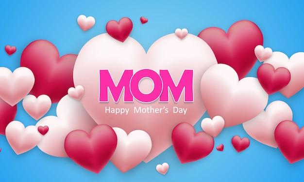 Heureuse fête des mères avec coeurs