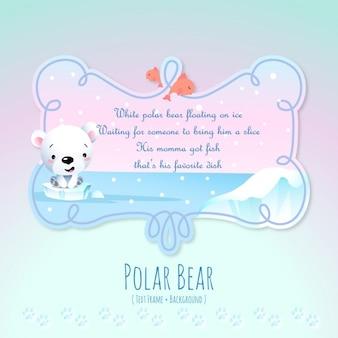 Histoires des animaux, l'ours polaire