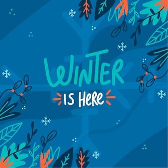 L'hiver est ici message sur fond illustré