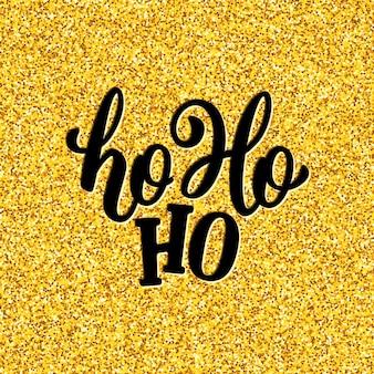 Ho-ho-ho lettrage pour carte de noël