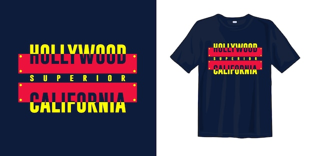 Hollywood california superior typography graphic t-shirt apparel design for print
