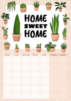 Home sweet home, calendrier mensuel hygge avec des éléments de plantes succulentes.