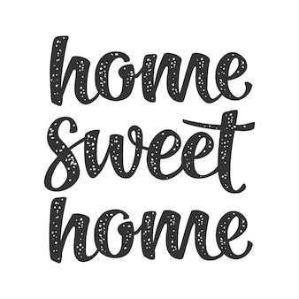 Home sweet home écriture calligraphique lettrage vector noir icône tapis bannière textile