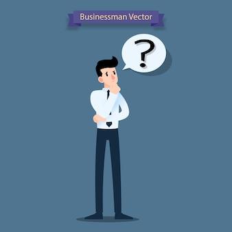 Homme d'affaires pense et a une question.