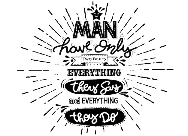 L'homme n'a que deux fautes