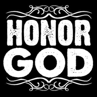 Honorez dieu