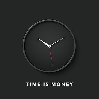 Horloge noire avec le message time is money