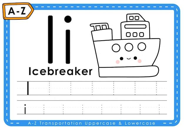 I - brise-glace: feuille de travail des lettres de traçage du transport alphabet az