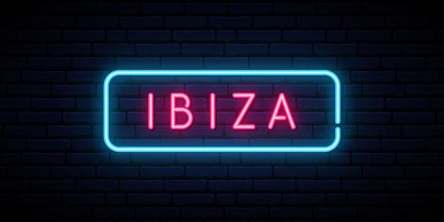 Ibiza enseigne au néon.