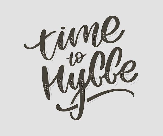 Il est temps d'hygger. citation inspirante. le mot danois hygge signifie confort, détente et confort. lettrage noir