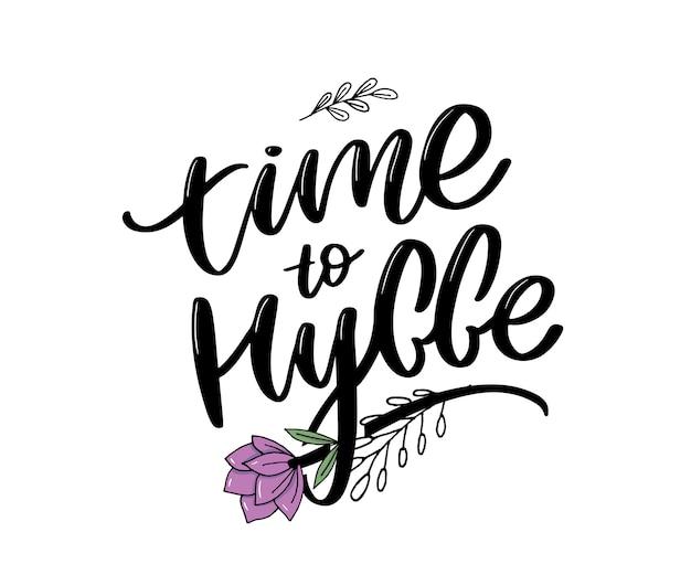 Il est temps d'hygger. citation inspirante pour les médias sociaux et les cartes