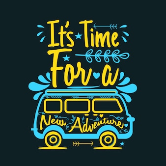 Il est temps de nouvelles aventures