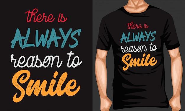 Il y a toujours une raison de sourire des citations de lettrage